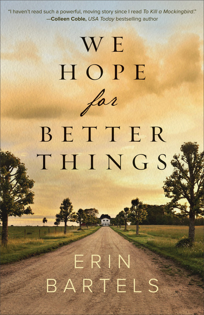 We Hope for Better Things-Book Cover